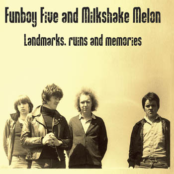 Funboy Five: Landmarks, Ruins and Memories
